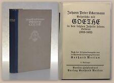 Eckermann Gespräche mit Goethe 1823/1832 Hrsg Meriean um 1900 Biografie Memoiren