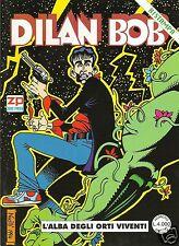 DILAN BOB L'ALBA DEGLI ORTI VIVENTI (Zero Press,1997) Parodia di DYLAN DOG Rist.