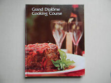 GRAND DIPLOME COOKING COURSE, VOLUME 2