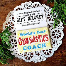 * World's Best Gymnastics Coach * Gift MAGNET Gym beam leotard floor exercise