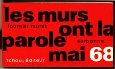 COLLECTIF, LES MURS ONT LA PAROLES - JOURNAL MURAL SORBONNE MAI 68  (eo 1968)