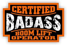 Badass BOOM LIFT OPERATOR Hard Hat Sticker | Motorcycle Helmet Crane Op Decal