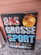 Das grosse Sportbuch, herausgegeben von Kurt G. Blüchel, aus dem Naturalis Verla
