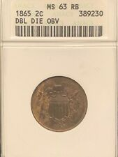 1865  TWO CENT  ( DBL  DIE   OBV )  ANACS    MS63  RB