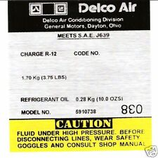 1981 ALL CHEVROLET AIR CONDITIONER COMPRESSOR LABEL (YELLOW
