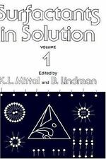 Surfactants in Solution Vol. 1 by K. L. Mittal and B. Lindman (1999, Hardcover)
