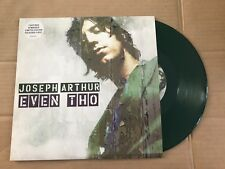 "Joseph Arthur - Even Tho - 10"" Single - UNPLAYED - Discount For 2+"