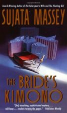 The Brides Kimono by Sujata Massey