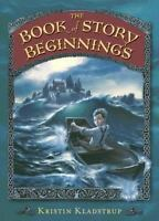 The Book of Story Beginnings Hardcover Kristin Kladstrup