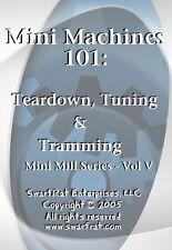 Teardown, Tuning & Tramming (Mill Series, Vol 5) DVD / Milling Machine