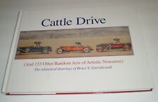 Cattle Drive &153 Other Whimsical Drawings of Bruce Garrabrandt (Signed, #, 2010