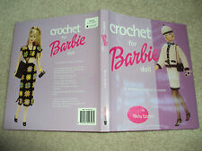 Fashion Doll Crochet For Barbie Doll Pattern Book 75 Creations! Nicky Epstein