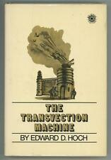 The Transvection Machine by Edward D. Hoch 1st Edition Review Copy