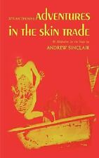 Adventures in the Skin Trade (Paperback or Softback)