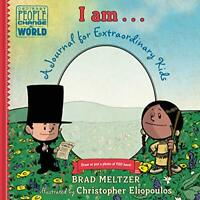 I Am . . .: A Journal for Extraordinary Kids (Ordinary People Change World) by C