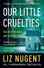 Our Little Cruelties A new psychological suspense from the No.1... 9781844883950