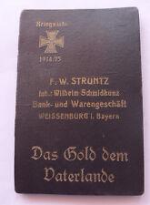 Banknotentasche --Das Gold dem Vaterland-- Weissenburg