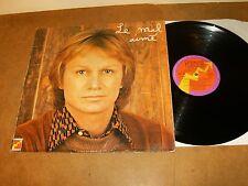 CLAUDE FRANCOIS : LE MAL AIME - FRENCH LP 1974 - FLECHE 6325 678