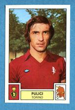 CALCIATORI 1975-76 Panini - Figurina-Sticker n. 288 - PULICI - TORINO -Rec