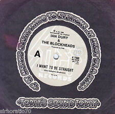IAN DURY & the BLOCKHEADS I Want To Be Straight / That's Not All 45