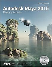 Autodesk Maya 2015 Basics Guide by Kelly L. Murdock