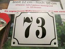 Hausnummer Emaille Nr. 73 schwarze Zahl auf weißem Hintergrund 12 cm x 10 cm
