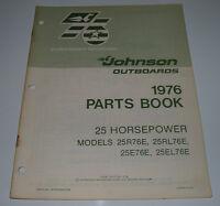 Parts Book Ersatzteilkatalog Johnson Outboards 25 HP Model 25R76E 25RL76E 25E76E