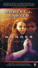 Wonder Robert J. Sawyer signed premium-sized paperback -- last book in series