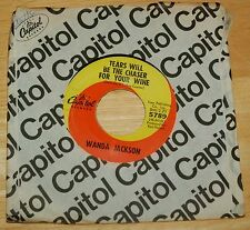Wanda Jackson 45 Tears Will Be The Chaser For Your Wine / Reckless Love Affair