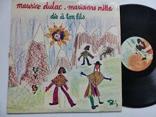 LP MAURICE DULAC MARIANNE MILLE Dis à ton fils  920 355 T