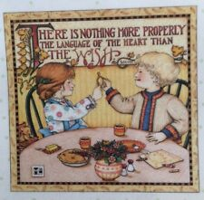 Mary Engelbreit Handmade Magnet-There Is Nothing More Properly The Language