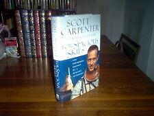 For Spacious Skies by Scott Carpenter (signed)