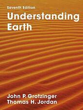 Understanding Earth: Seventh Edition by Jordan, Thomas H.,Grotzinger, John, NEW