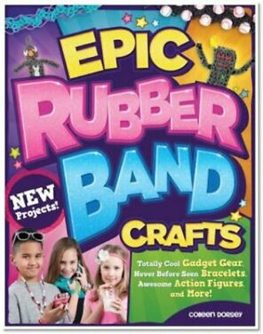Epic Rubber Band Crafts Totally Cool Gadget Gear Never Before Seen Bracelets