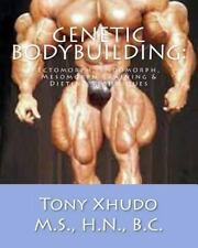 Genetic Bodybuilding:: Ectomorph, Endomorph, Mesomorph Training & Dieting Techni