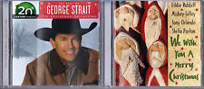 20th Cen. Mas.,T. Christ.Col: George Strait (CD) & We Wish You A Merry Christmas