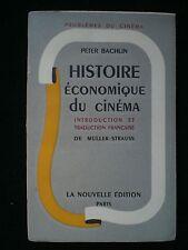 CINEMA. Histoire économique du cinéma par  Peter Bächlin
