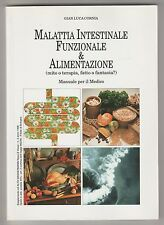 Malattia intestinale, funzionale & alimentazione - G. L. Cornia