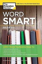 Word Smart, 6th Edition: 1400+ Words That Belong in Every Savvy Student's Vocabu