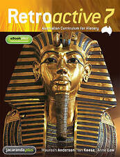 Retroactive 7 Australian Curriculum for History & EBookPLUS by Anne Low,...