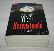 Hexenstunde von Anne Rice