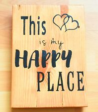 Handmade Reclaimed Recycled Pallet Sign This Is My Happy Place Quote Wall Plaque