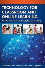 TECHNOLOGY FOR CLASSROOM AND ONLINE LEARNING - KWON, SAMUEL M./ TOMAL, DANIEL R.