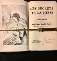 Vintage Catholic Book - Les Secrets de La Messe - French - 1945