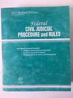 Federal Civil Judicial Procedure and Rules 2017 Revised Edition Supersede 2017