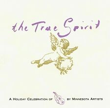 The True Spirit - A Holiday Celebration of Guitar by Minnesota Artists CD
