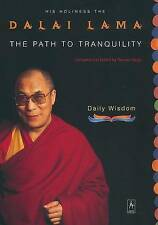 The Path to Tranquility: Daily Wisdom by Dalai Lama (Paperback / softback)