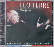 CD 15T LEO FERRE TOUJOURS BEST OF 2007 MADE IN PORTUGAL NEUF SCELLE