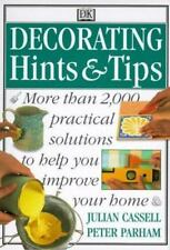 Decorating Hints & Tips by Julian Cassell, Peter Parham-2000 Practical Solutions