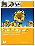 Digital Photography: From Camera to Printer, Print to Computer, Videot-ExLibrary
